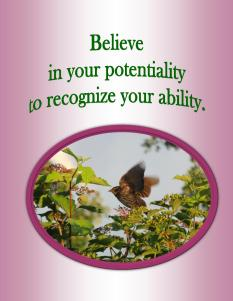 Believe in Your Potentiality